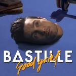 Bastille_GoodGrief low res