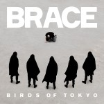 BirdsOfTokyo_Brace-Itunes