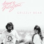 angus-julia-stone-grizzly-bear-617
