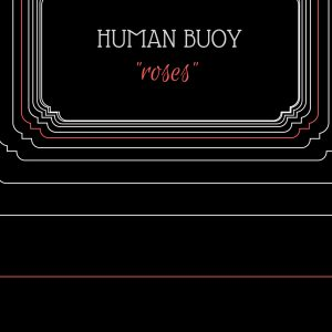 human-buoy-roses-artwork